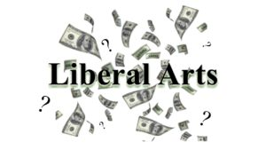 Liberal Arts courses: valuable learning or a waste of time?